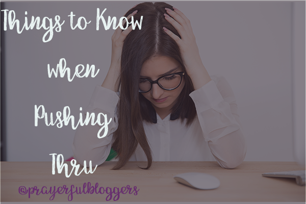 PB Things to know when pushing through